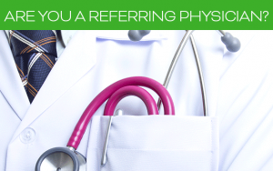 Are you a referring physician?